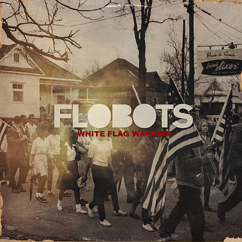 White Flag Warrior by The Flobots