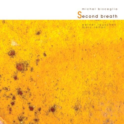Second Breath by Michel Bisceglia