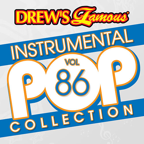 Drew's Famous Instrumental Pop Collection (Vol. 86) by The Hit Crew(1)