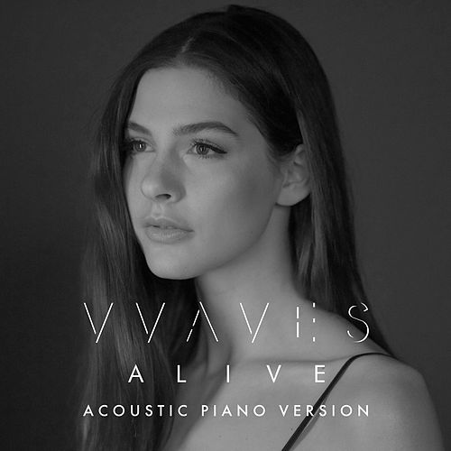 Alive (Acoustic Piano Version) von Vvaves