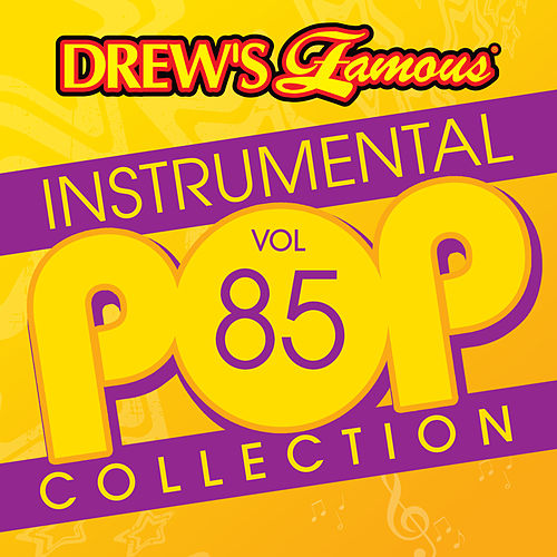 Drew's Famous Instrumental Pop Collection (Vol. 85) by The Hit Crew(1)