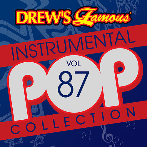 Drew's Famous Instrumental Pop Collection (Vol. 87) by The Hit Crew(1)