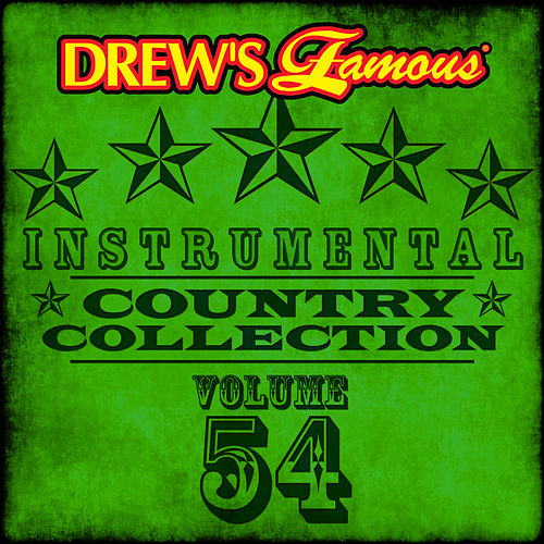 Drew's Famous Instrumental Country Collection (Vol. 54) by The Hit Crew(1)