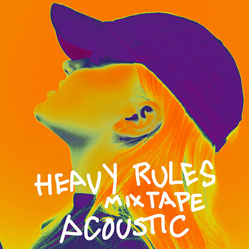 Heavy Rules Mixtape (Acoustic) de ALMA