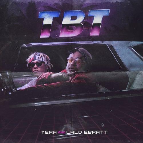 Tbt by El Yera