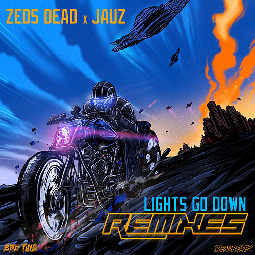 Lights Go Down (Remixes) by Zeds Dead