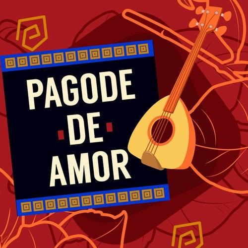 Pagode de Amor de Various Artists