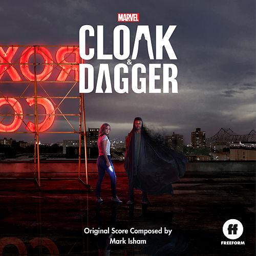 Cloak & Dagger (Original Score) von Mark Isham