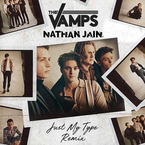 Just My Type (Nathan Jain Remix) von The Vamps