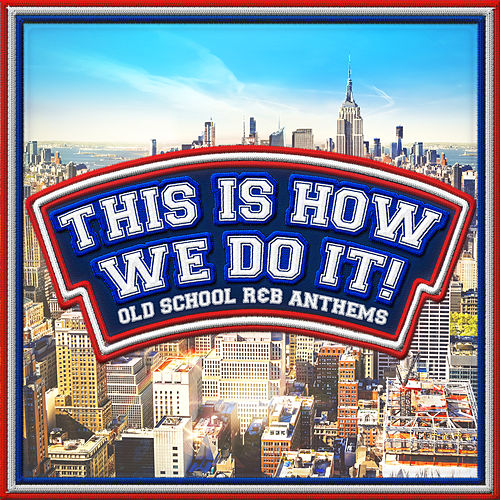 This Is How We Do It! by Various Artists