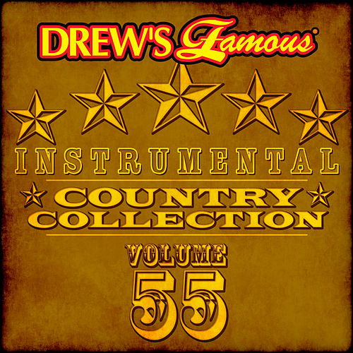 Drew's Famous Instrumental Country Collection (Vol. 55) by The Hit Crew(1)