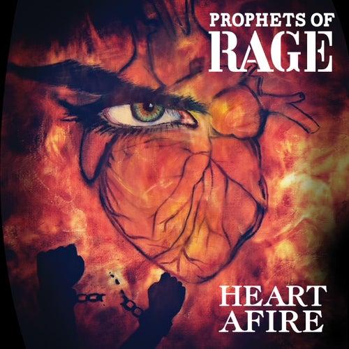 Heart Afire de Prophets of Rage