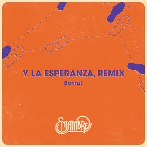 Y La Esperanza (Bonnz Remix) de Enjambre