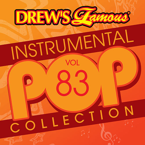 Drew's Famous Instrumental Pop Collection (Vol. 83) von The Hit Crew(1)
