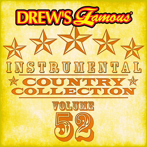Drew's Famous Instrumental Country Collection (Vol. 52) by The Hit Crew(1)