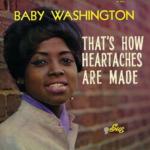 That's How Heartaches Are Made by Baby Washington