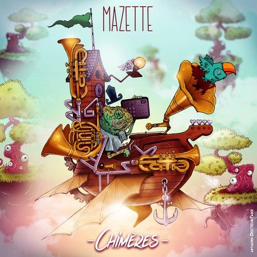 Chimères de Mazette
