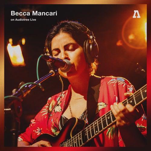 Becca Mancari on Audiotree Live by Becca Mancari