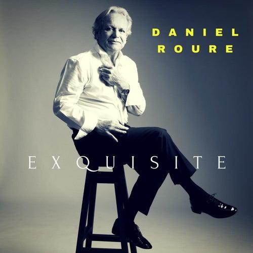 Exquisite de Daniel Roure