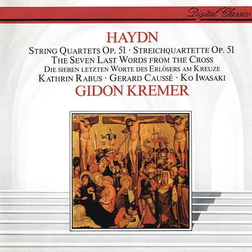 Haydn: The Seven Last Words from the Cross de Gidon Kremer