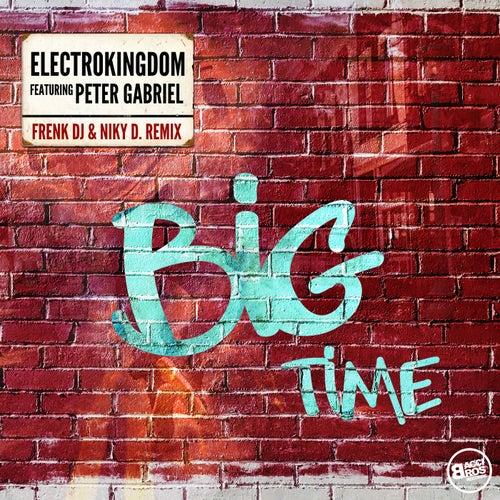 Big Time (Frenk DJ & Niky D. Remix) von ElectroKingdom