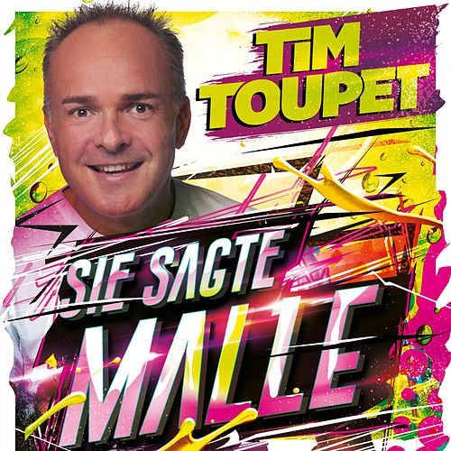 Malle oder ich von Tim Toupet
