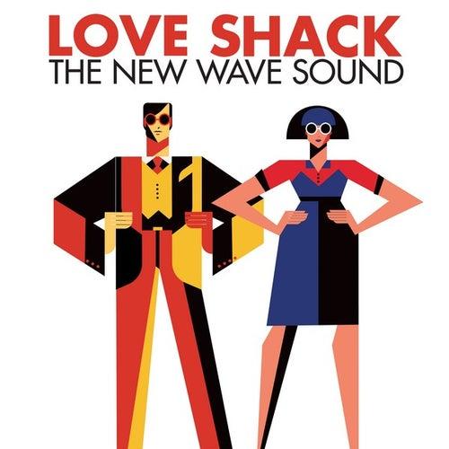 Love Shack: The New Wave Sound von Various Artists