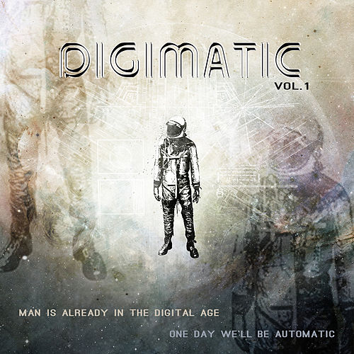 Digimatic Vol.1 by Cedric Jones