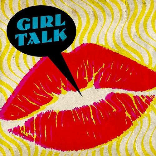 Girl Talk de Various Artists