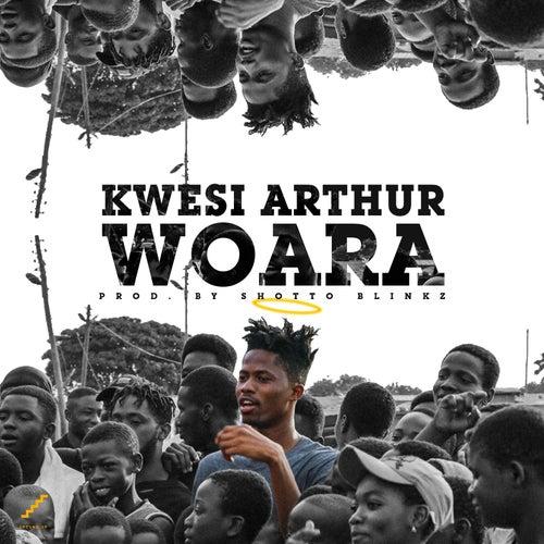Woara de Kwesi Arthur