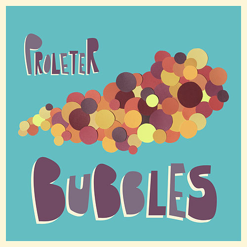 Bubbles by ProleteR