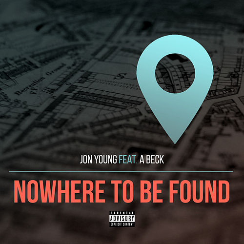 Nowhere to Be Found by Jon Young