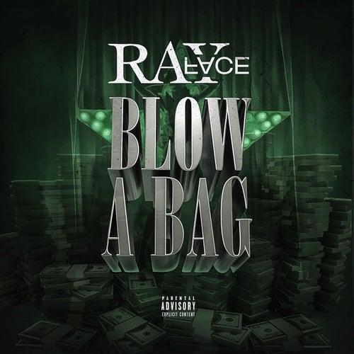 Blow a Bag von Rayface