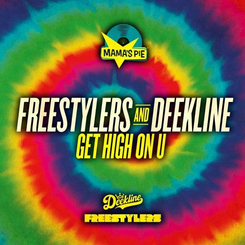 Get High on U von Freestylers