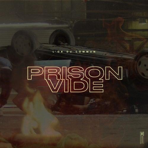Prison Vide de L'Or du Commun