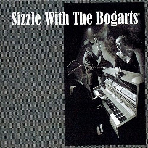 Sizzle With The Bogarts de Sizzle