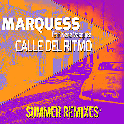 Calle del Ritmo (Summer Remixes) by Marquess