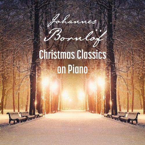 Christmas Classics on Piano de Johannes Bornlöf