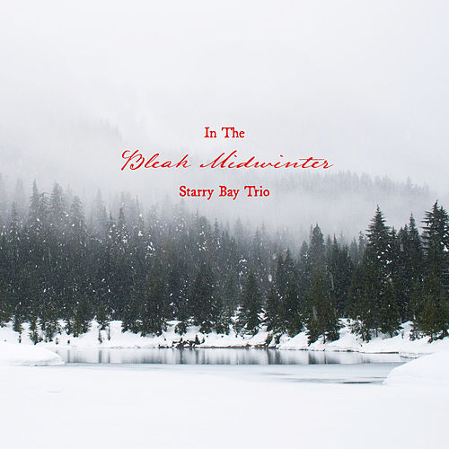 In The Bleak Midwinter van Starry Bay Trio