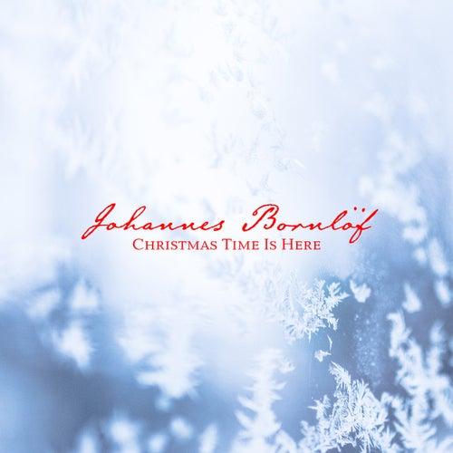 Christmas Time Is Here de Johannes Bornlöf