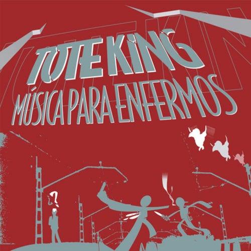 Música para Enfermos de Tote King