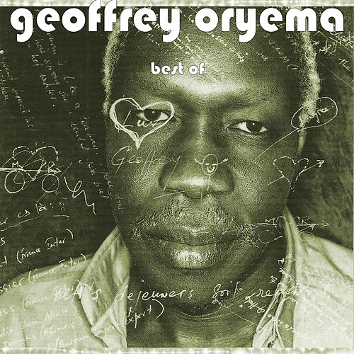 Best of Geoffrey Oryema by Geoffrey Oryema