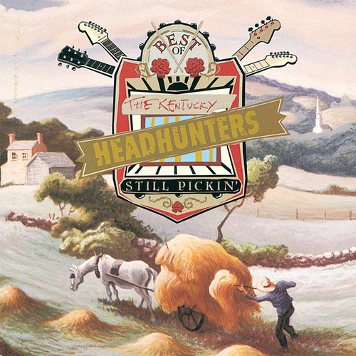 The Best Of The Kentucky Headhunters: Still Pickin' de Kentucky Headhunters