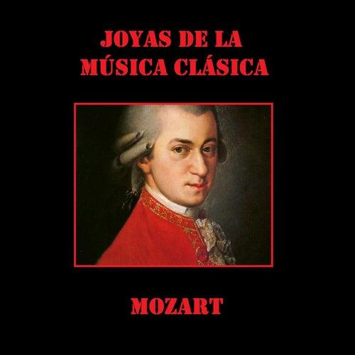 Joyas de la Música Clásica: Mozart von Wolfgan Amadeus Mozart