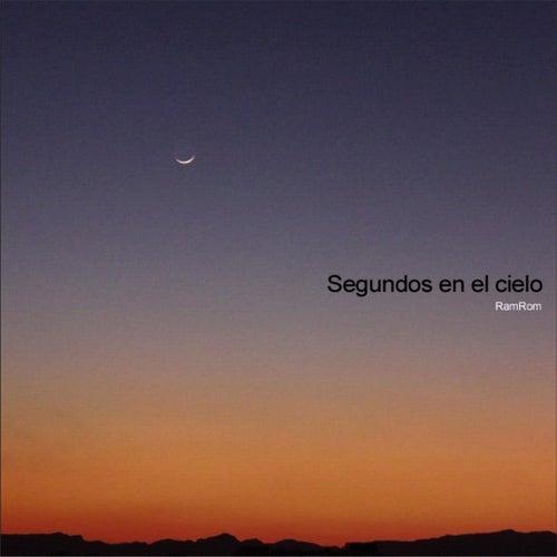 Segundos en el cielo by RamRom