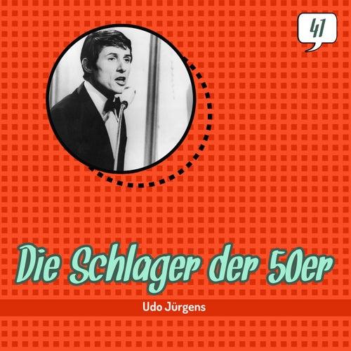 Die Schlager der 50er, Volume 41 (1954 - 1957) de Udo Jürgens