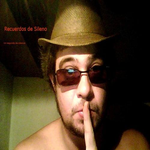 Un segundo de silencio de Recuerdos de Sileno