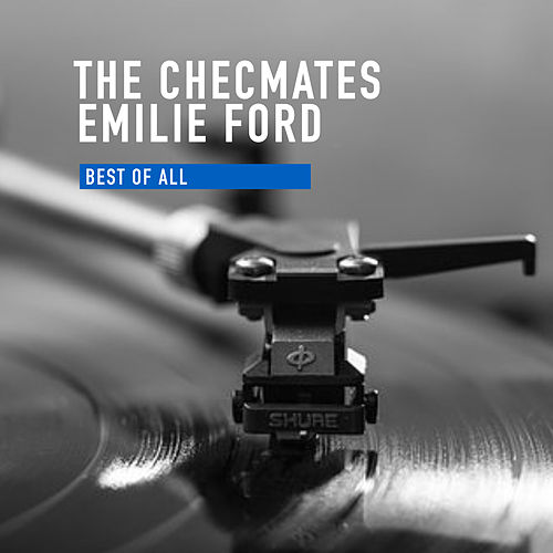 Best of All by Emile Ford And The Checmates