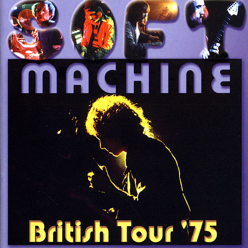 British Tour '75 de Soft Machine