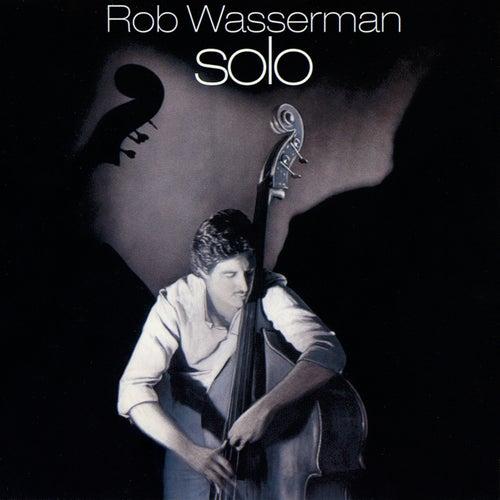 Solo by Rob Wasserman